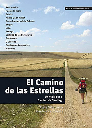 9788484437031: El Camino De LAS Estrellas: Libro (Nivel B1) (Spanish Edition)