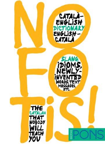 9788484437185: NO FOTIS! Diccionario Catalán/Inglés Inglés/Catalán (Pons - Diccionarios)