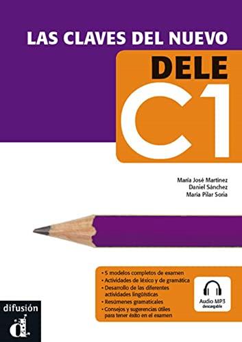 9788484437253: Las claves del nuevo. Dele C1. Libro del alumno. Per le Scuole superiori. Con espansione online: Libro + CD C1
