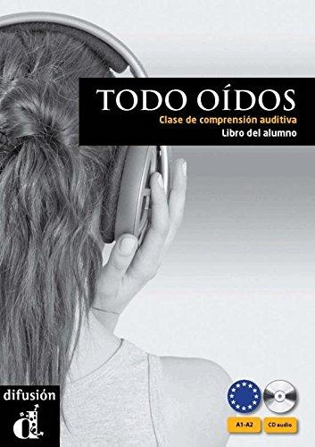 9788484437277: Todo oídos - Libro del alumno + CD Audio (Ele - Texto Español)