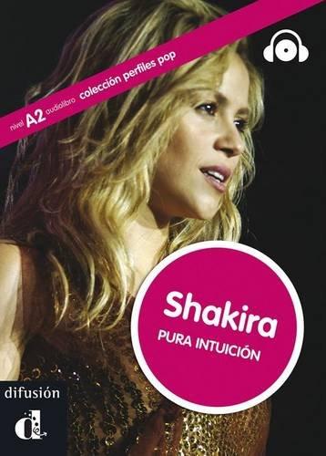 9788484437321: Colección Perfiles Pop. Shakira. Pura intuición. Libro + CD