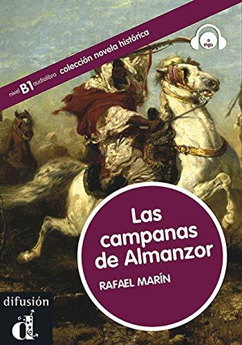 9788484437437: Las campanas de Almanzor. Colección Novela histórica. Libro + CD (Ele-Lect Gradu. Historica)