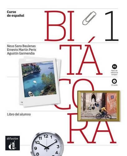 9788484437468: Bitácora 1 - Libro del alumno + CD (Ele - Texto Español)