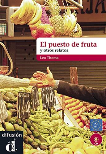 9788484437505: El puesto de fruta y otros relatos cortos (Ele- Lecturas Gradu.Adultos)