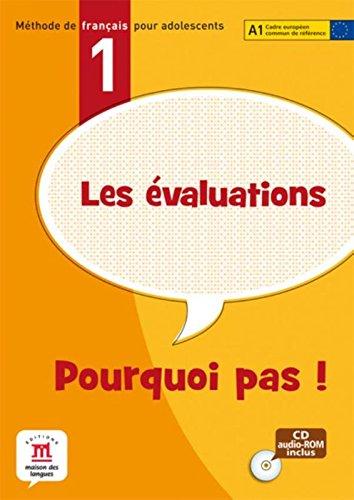 Les évaluations Pourquoi pas ! 1 : Cécile Canon; Mélanie