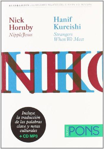 """9788484437734: Colección Read & Listen - Nick Hornby """"NippleJesus""""/Hanif Kureishi """"Strangers When We Meet"""" + mp3 (Pons - Read & Listen)"""