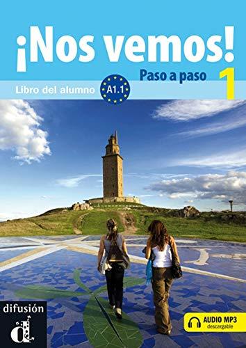 9788484437994: ¡Nos vemos! Paso a paso 1. Nivel A1.1. Libro del alumno y cuaderno de ejercicios + CD (Ele - Texto Español)