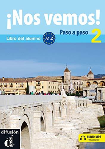 9788484438007: Nos vemos! Paso a paso 2 + CD (Spanish Edition)