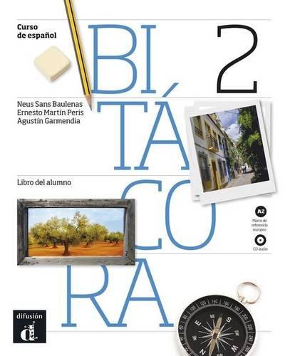 9788484438052: Bitacora 2 - Libro del alumno + CD - Nivel A2 (Ele- Texto Espanol) (Spanish Edition)