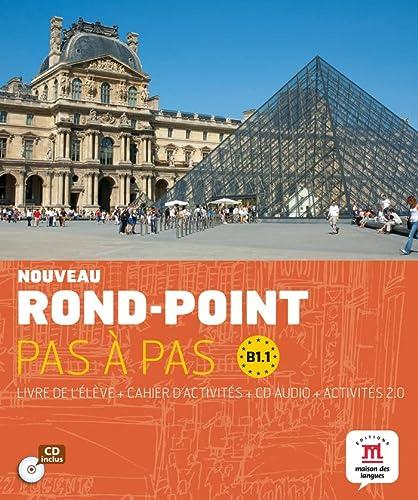 9788484438533: Rond-Point Pas a Pas: Livre De L'Eleve + Cahier D'Activites + CD (Level B1.1) (French Edition)