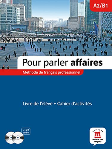 9788484438564: Pour Parler Affaires (New Edition): Livre + CD Audio (2) (French Edition)