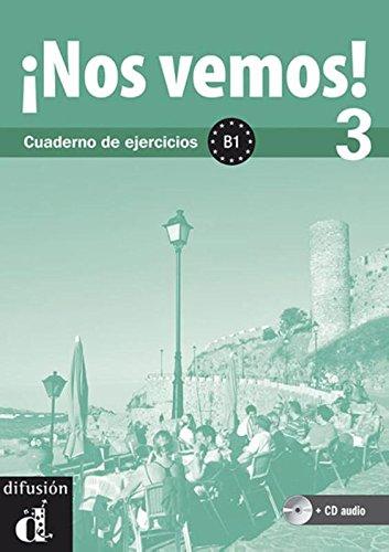 9788484438601: Nos vemos! 3. Cuaderno de ejercicios + CD (Nivel B1) (Ele- Texto Espanol) (Spanish Edition)