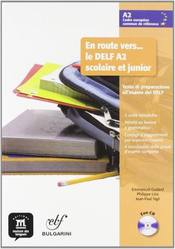 9788484438823: En route vers le Delf scolaire et junior A2. Livre de l'èléve. Per la Scuola media. Con CD Audio. Con espansione online