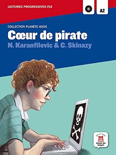 9788484438878: Collection Planète Ados. Coeur de pirate + CD: lecture + CD (Fle - Planete Ados)