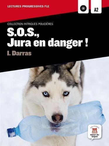 9788484438946: S.o.s., Jura en danger : Niveau A2 (1CD audio MP3)