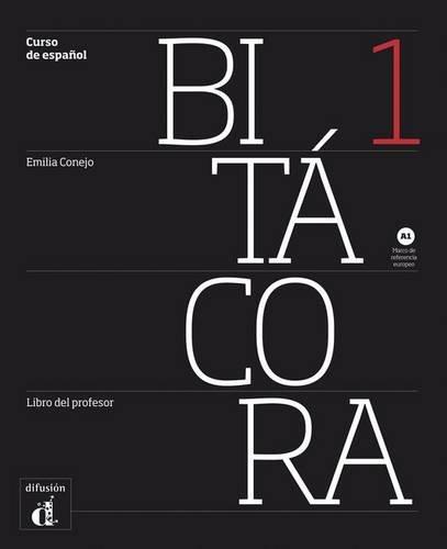 9788484439011: Bitacora 1: Libro del profesor (A1) (Spanish Edition)