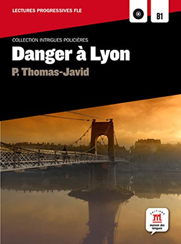 9788484439028: Collection Intrigues polici�res - Danger � Lyon + CD (Fle - Intrigues Policieres)