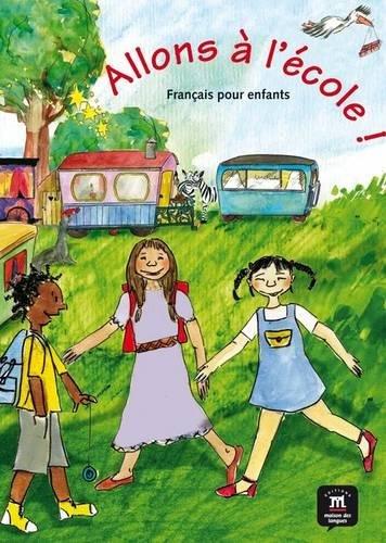 9788484439080: Allons a L'Ecole!: Livre De L'Eleve (French Edition)