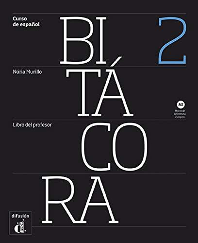 9788484439523: Bitacora: Libro Del Profesor 2 (A2)