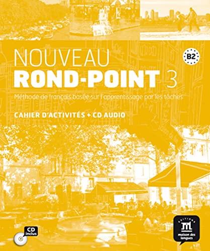 9788484439868: Nouveau Rond-Point 3 - Cahier d'activites + CD (French Edition)