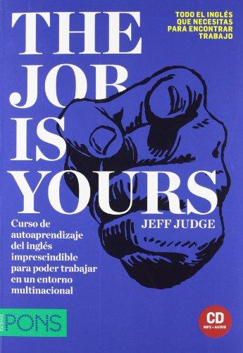 9788484439882: The Job is Yours (Pons - En La Empresa)