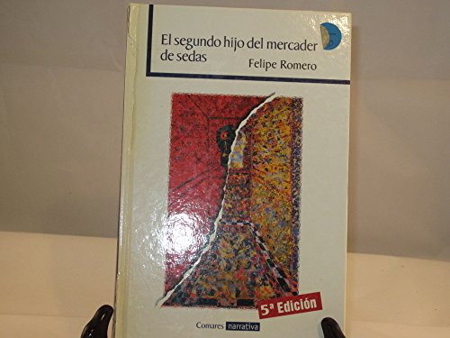 9788484440802: El segundo hijo del mercader de sedas (Comares narrativa) (Spanish Edition)