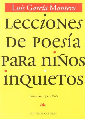 Lecciones de poesa para nios inquietos: Garcia Montero,Luis