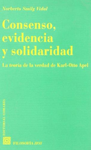 9788484442042: CONSENSO EVIDENCIA Y SOLIDARIDAD