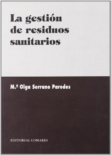 9788484442714: La gestión de residuos sanitarios