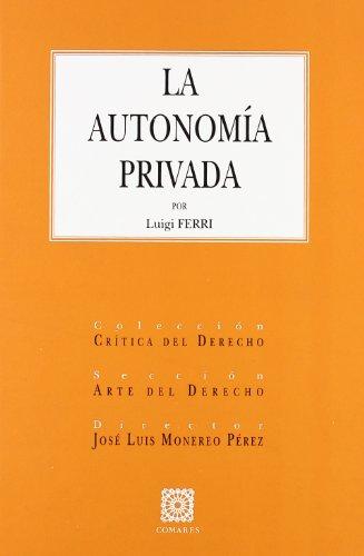 9788484443414: La autonomia privada