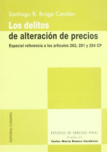 9788484443483: DELITOS DE ALTERACION DE PRECIOS,LOS