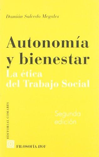 9788484443582: Autonomia y bienestar - la etica del trabajo social