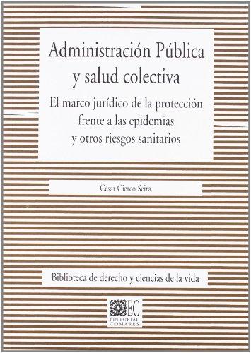 ADMINISTRACION PUBLICA Y SALUD COLECTIVA: El marco: CESAR CIERCO SEIRA