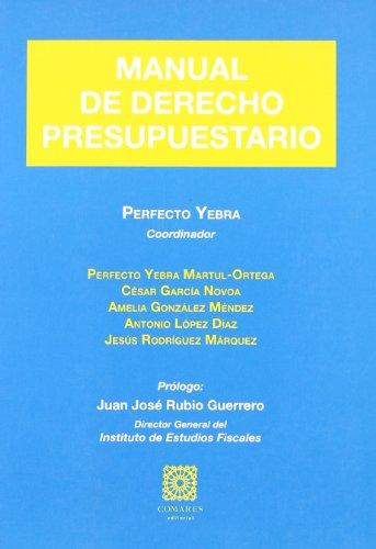 MANUAL DE DERECHO PRESUPUESTARIO: YEBRA, PERFECTO