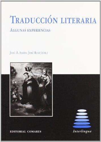 9788484443995: Traducción literaria : algunas experiencias