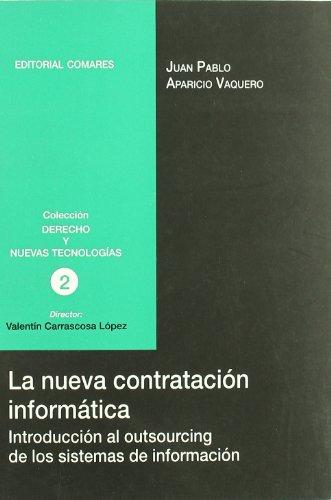 9788484444596: La nueva contratación informática
