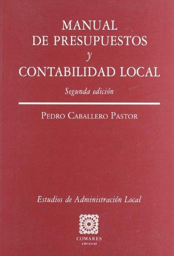 9788484444893: Manual del presupuestos y contabilidad local