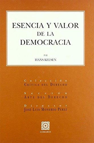 9788484445159: Esencia y valor de la Democracia
