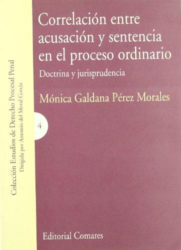 9788484445227: Correlación entre acusación y sentencia