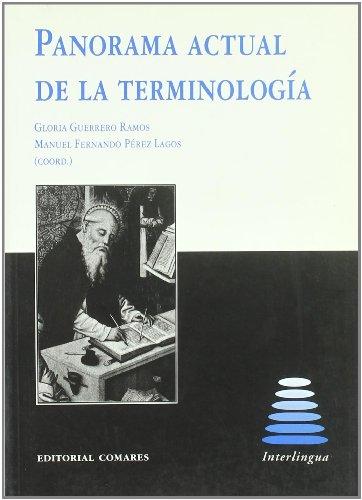 9788484445326: Panorama actual de la terminologia (Interlingua, 30)