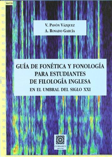 9788484446637: GUÍA DE FONÉTICA Y FONOLOGÍA DE FILOLOGÍA INGLESA.