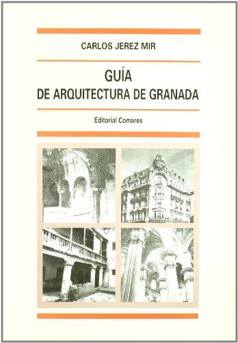 9788484446767: GUIA DE ARQUITECTURA DE GRANADA