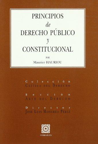 Principios de derecho público constitucional: Hauriou, Maurice