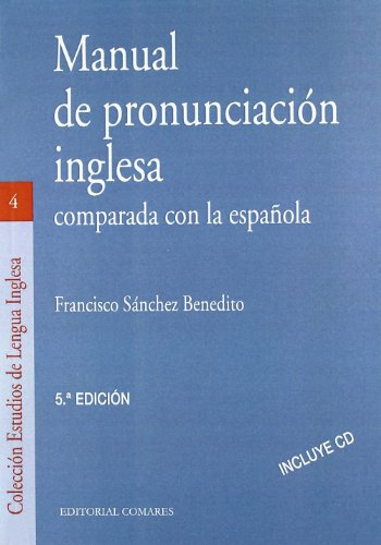 9788484447559: Manual de pronunciación inglesa comparada con la española
