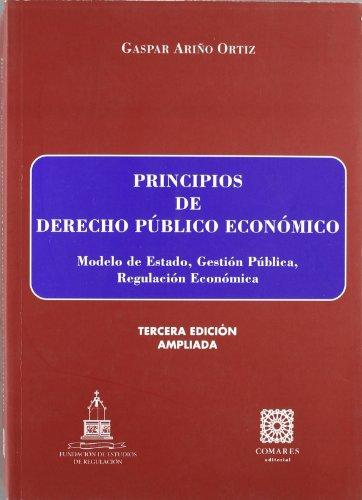 9788484448099: Principios de derecho público económico
