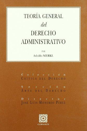 9788484448112: Teoría general del derecho administrativo