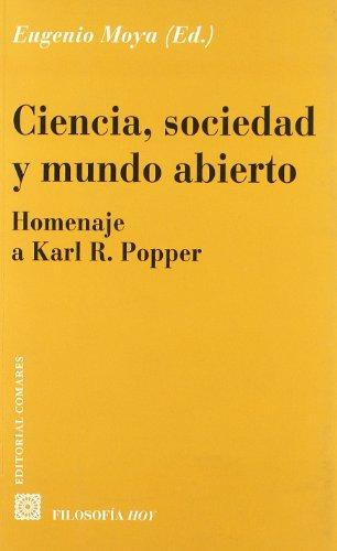 CIENCIA, SOCIEDAD Y MUNDO ABIERTO (homenaje a: Moya Cantero, Francisco