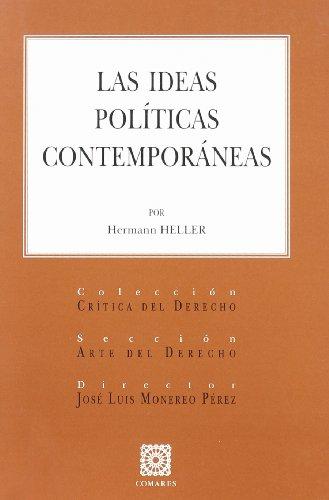 9788484448334: Las ideas políticas contemporáneas
