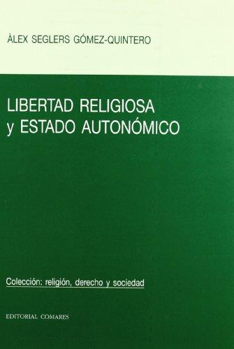 9788484449171: Libertad religiosa y estado autonomica