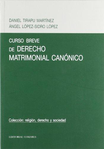 9788484449287: Curso breve de derecho matrimonialcanonico
